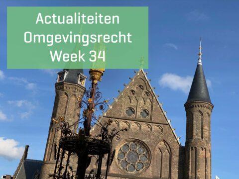 Actualiteiten Omgevingsrecht – Week 34 | 2021