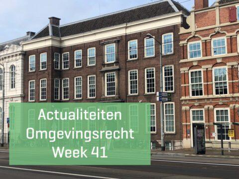 Actualiteiten Omgevingsrecht – Week 41 | 2021